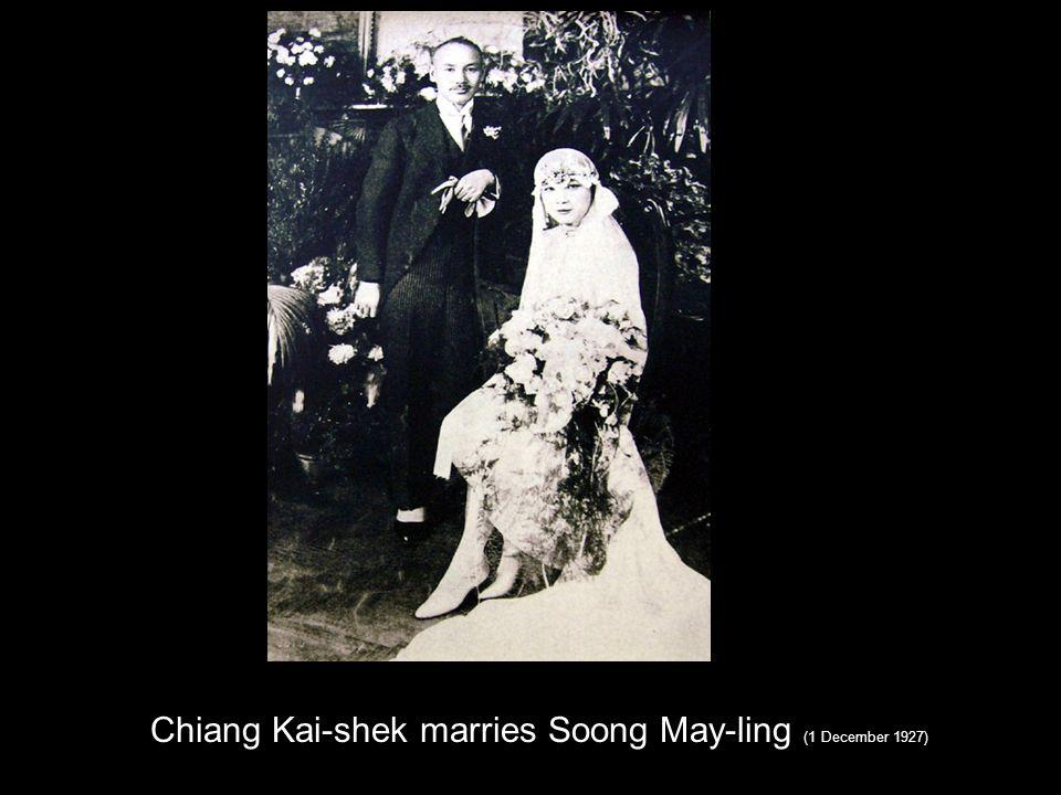 Chiang Kai-shek marries Soong May-ling (1 December 1927)