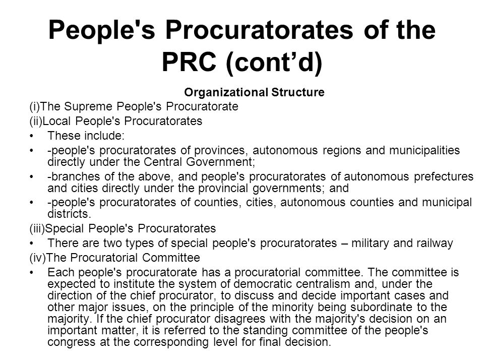 People's Procuratorates of the PRC (contd) Organizational Structure (i)The Supreme People's Procuratorate (ii)Local People's Procuratorates These incl