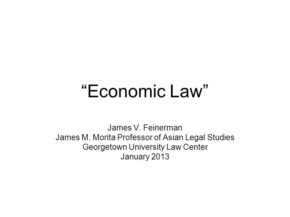 Economic Law James V. Feinerman James M.