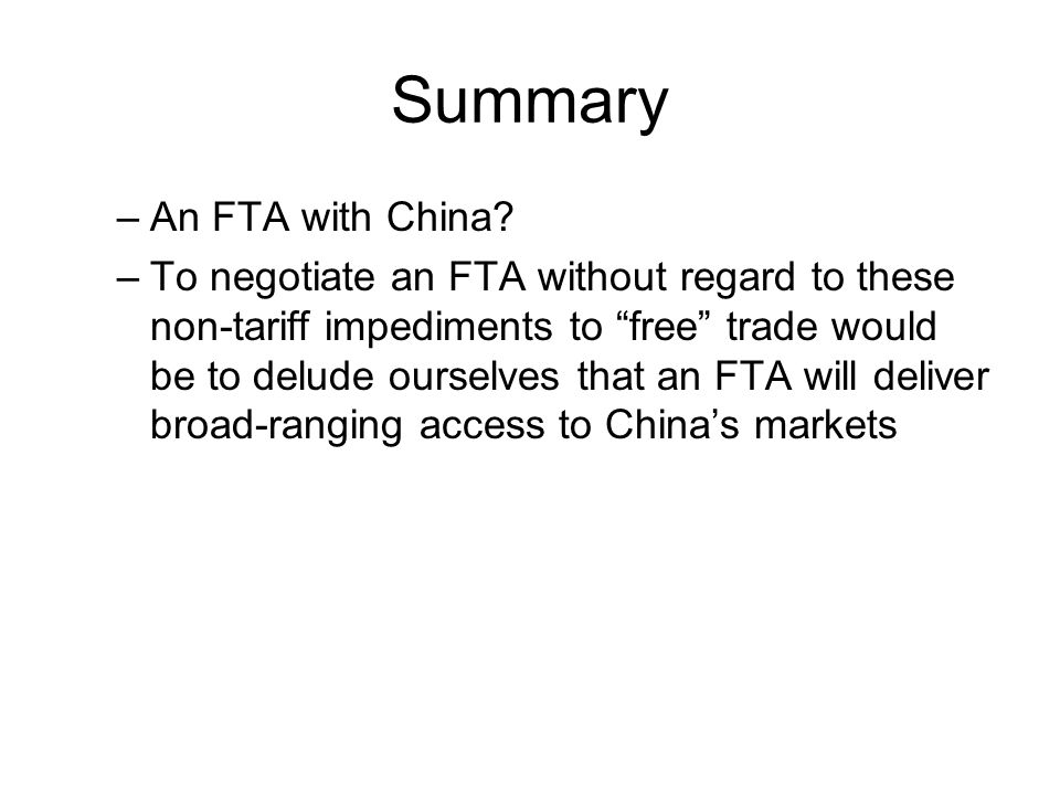 Summary –An FTA with China.