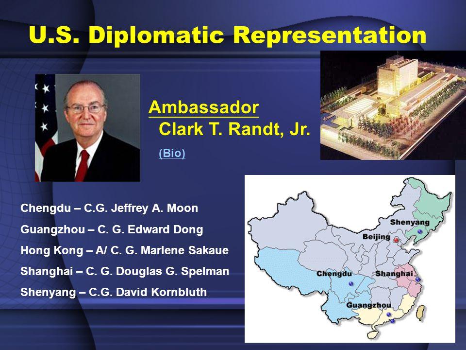 U.S. Diplomatic Representation Ambassador Clark T.