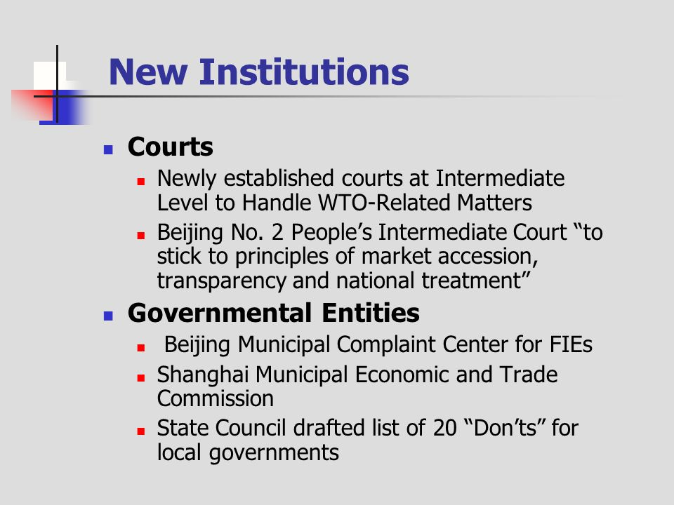 New Institutions Courts Newly established courts at Intermediate Level to Handle WTO-Related Matters Beijing No.
