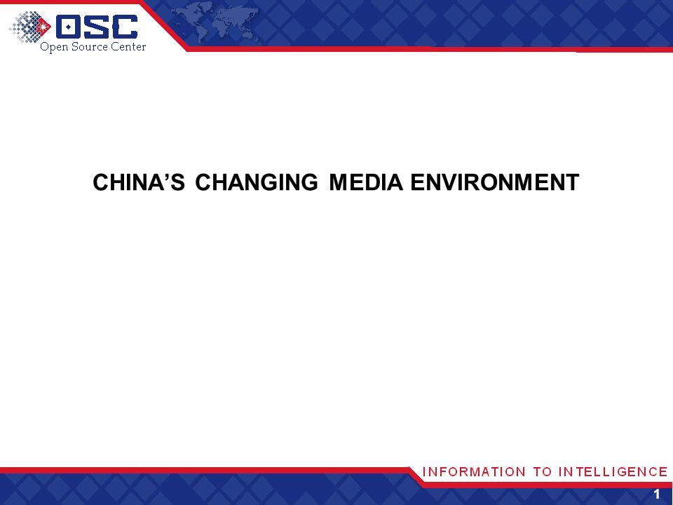 1 CHINAS CHANGING MEDIA ENVIRONMENT