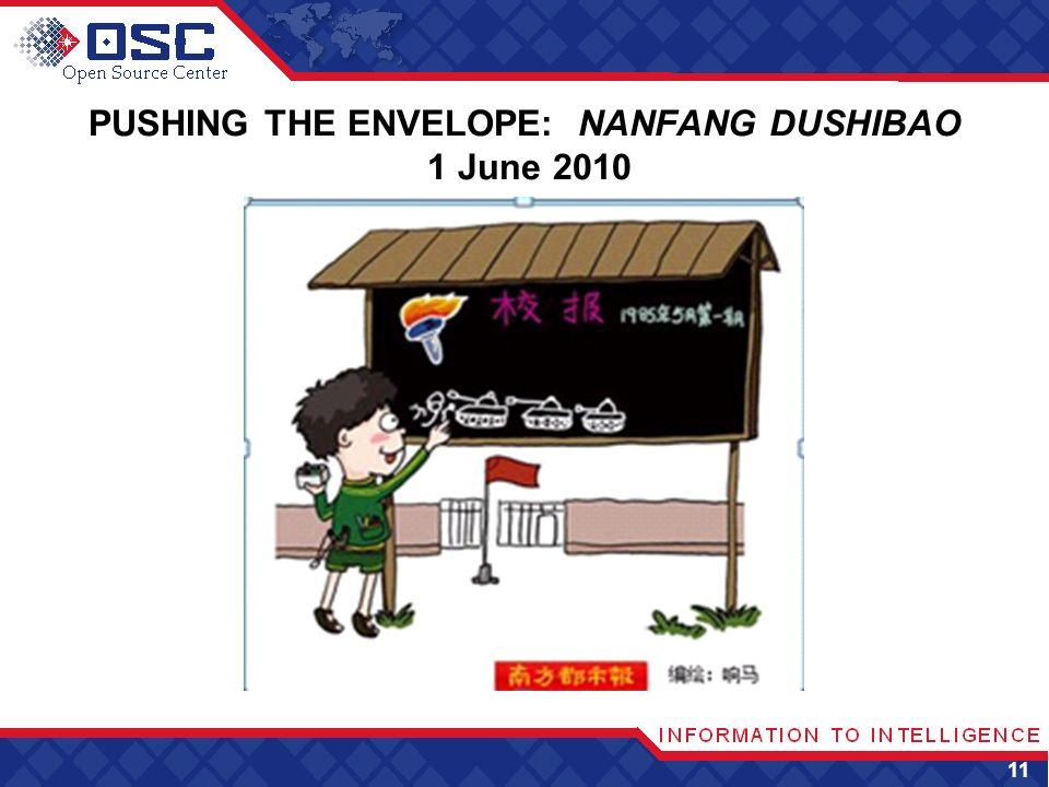 PUSHING THE ENVELOPE: NANFANG DUSHIBAO 1 June 2010 11