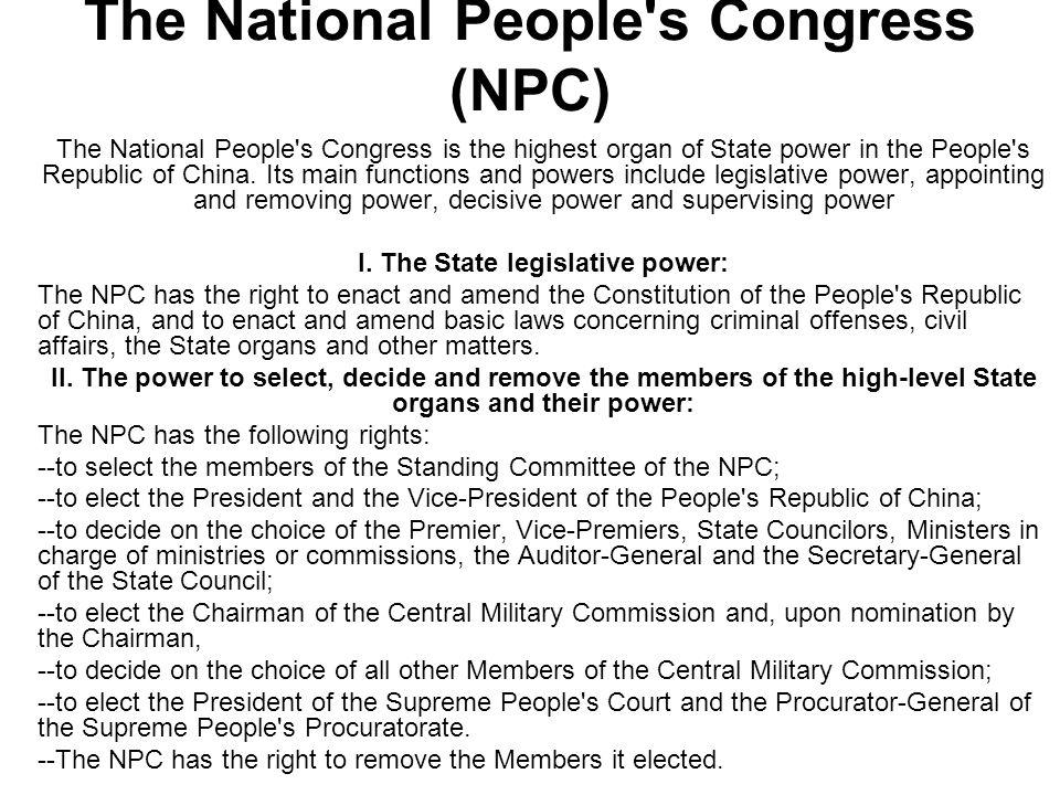The National People s Congress (NPC) [contd] III.