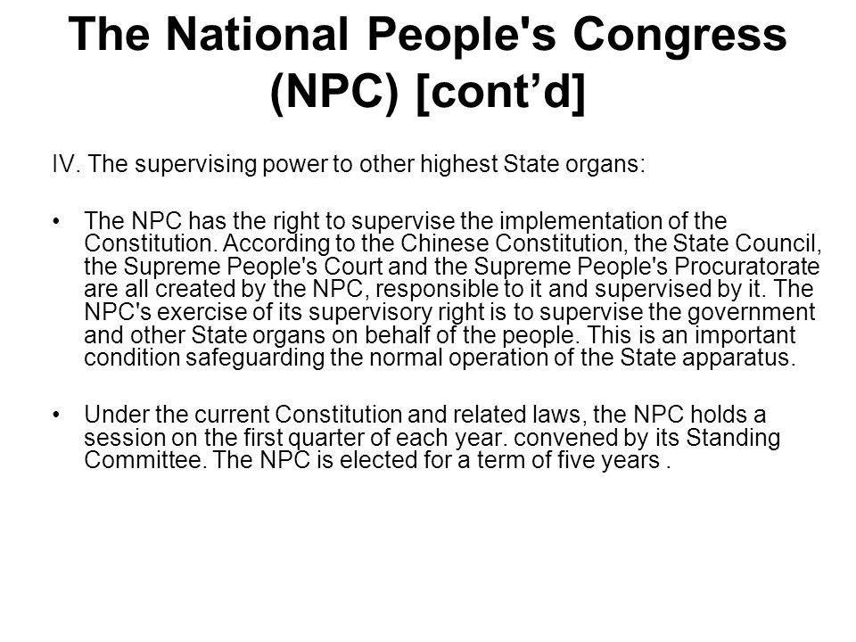 Standing Committee of the NPC The Standing Committee of the NPC is the permanent supreme State organ of power and legislation.