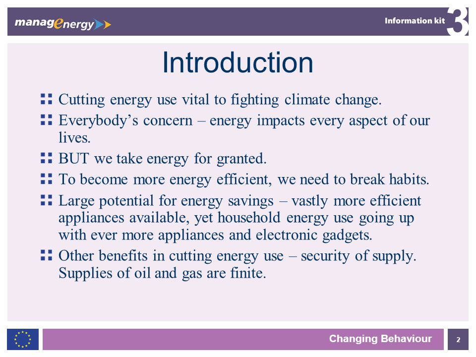 2 3 Introduction Cutting energy use vital to fighting climate change.