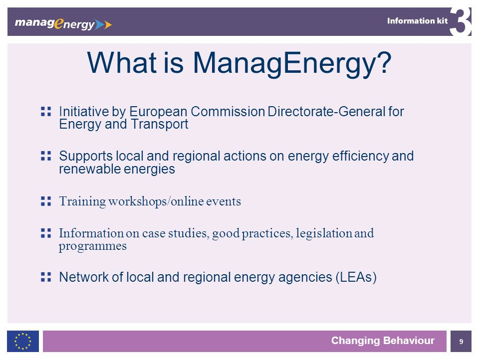 10 3 Changing Behaviour More information? www.managenergy.net
