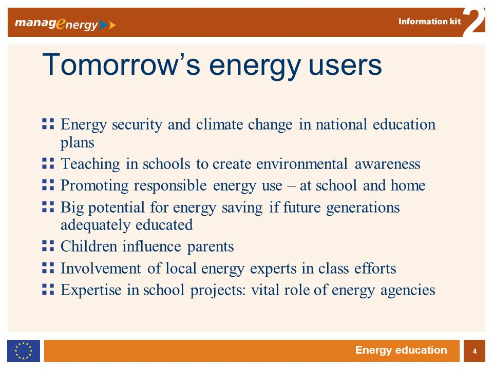 5 2 Energy education Good practice: Child power The Force for Energy by Children (FEE-project 2001-2003), Belgium 5,000 pupils, 100 schools, 7 European countries Pupils created awareness-raising projects in schools and communities Pupils analysed energy use in communities and proposed solutions Local energy agencies provided educational materials Pupils carried out energy audits of homes and schools Exhibition in each school Common project framework: newsletter and website http://www.curbain.be /