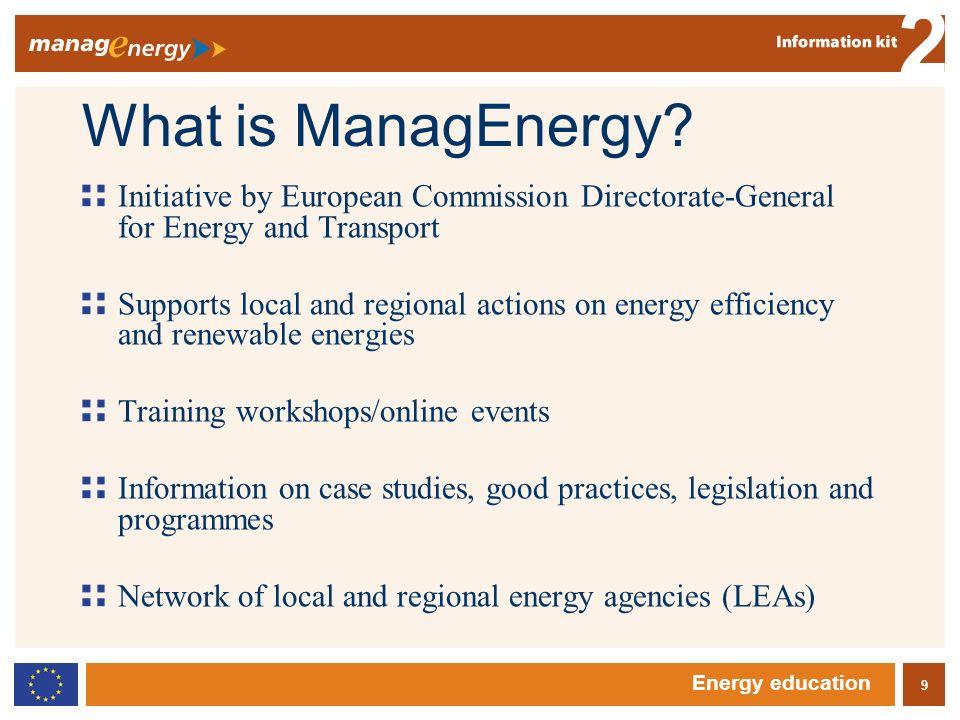 10 2 Energy education More information? www.managenergy.net