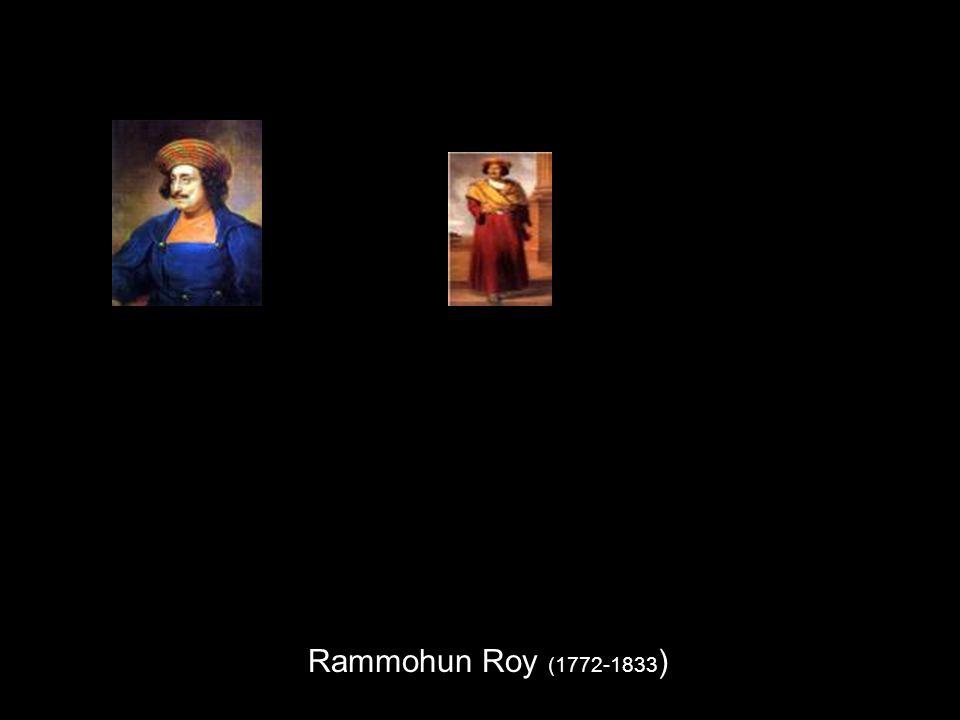 Rammohun Roy (1772-1833 )