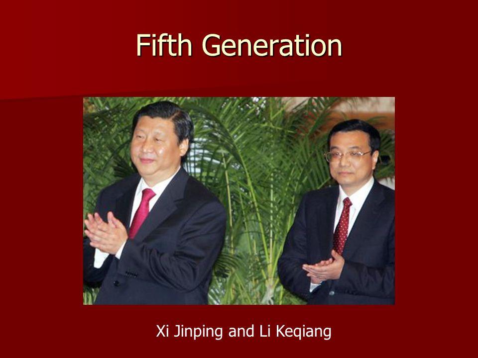 Fifth Generation Xi Jinping and Li Keqiang