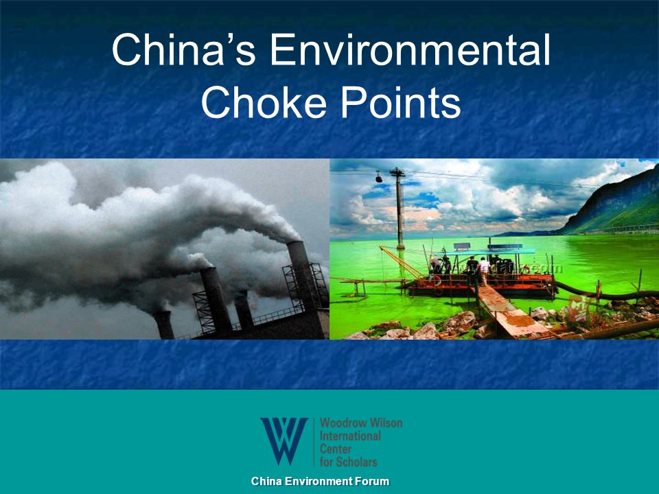 Chinas Environmental Choke Points China Environment Forum