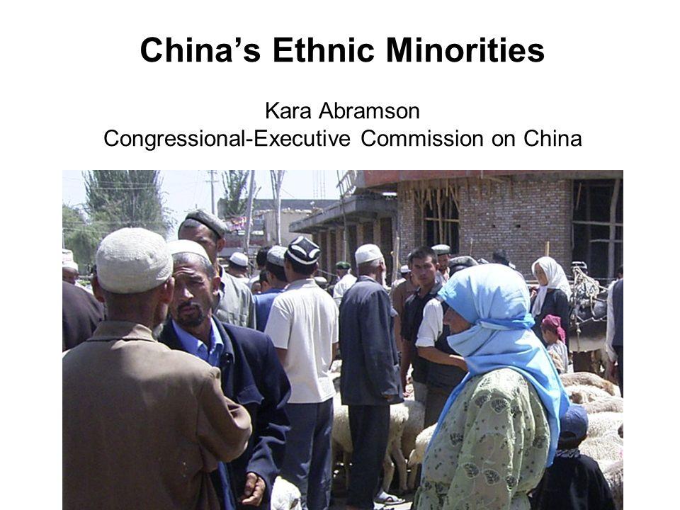Chinas Ethnic Minorities Kara Abramson Congressional-Executive Commission on China