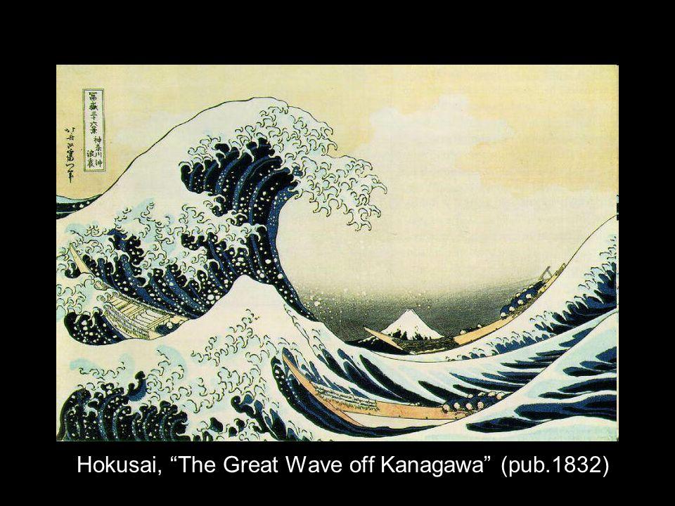Hokusai, The Great Wave off Kanagawa (pub.1832)