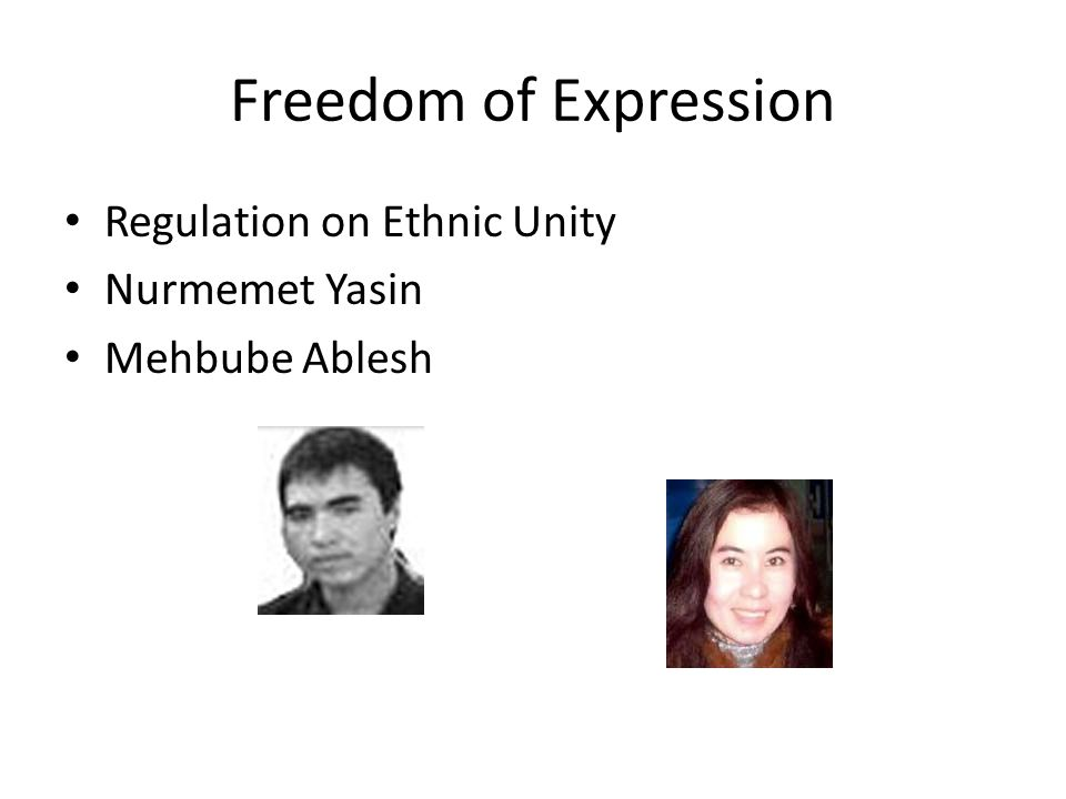 Freedom of Expression Regulation on Ethnic Unity Nurmemet Yasin Mehbube Ablesh