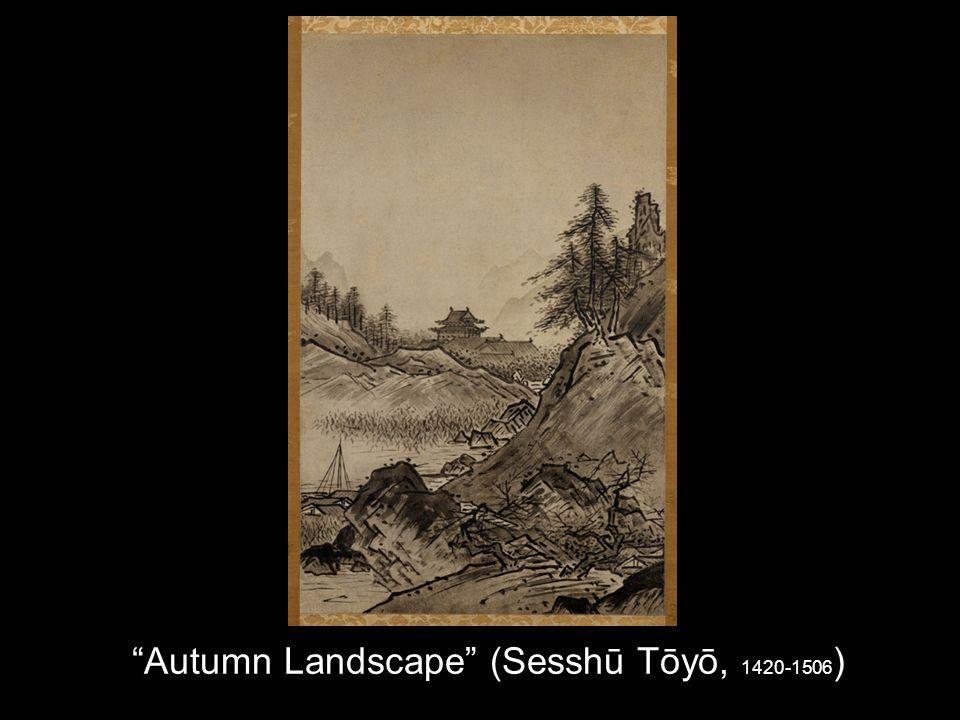 Autumn Landscape (Sesshū Tōyō, 1420-1506 )