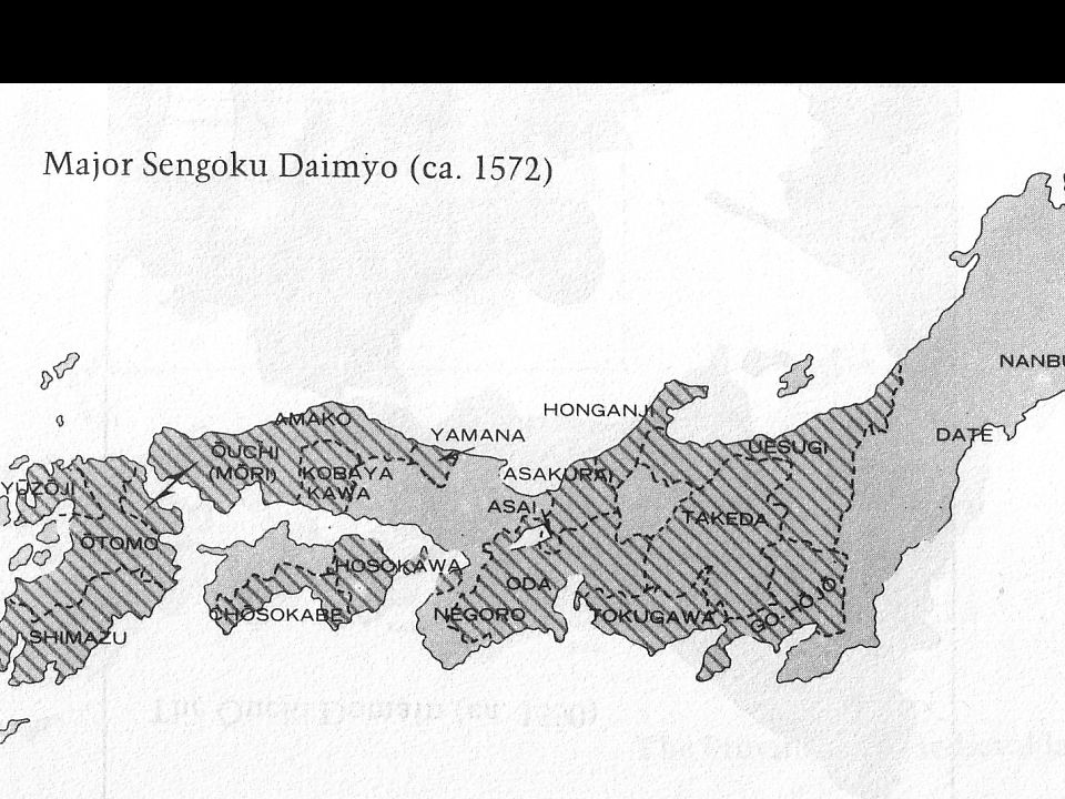 Sengoku Daimyō, c. 1572