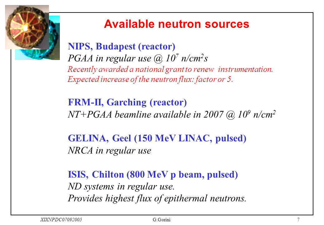 6XIXNPDC07092005G.Gorini The ANCIENT CHARM Collaboration A mix of expertise in neutron instrumentation and archaeology