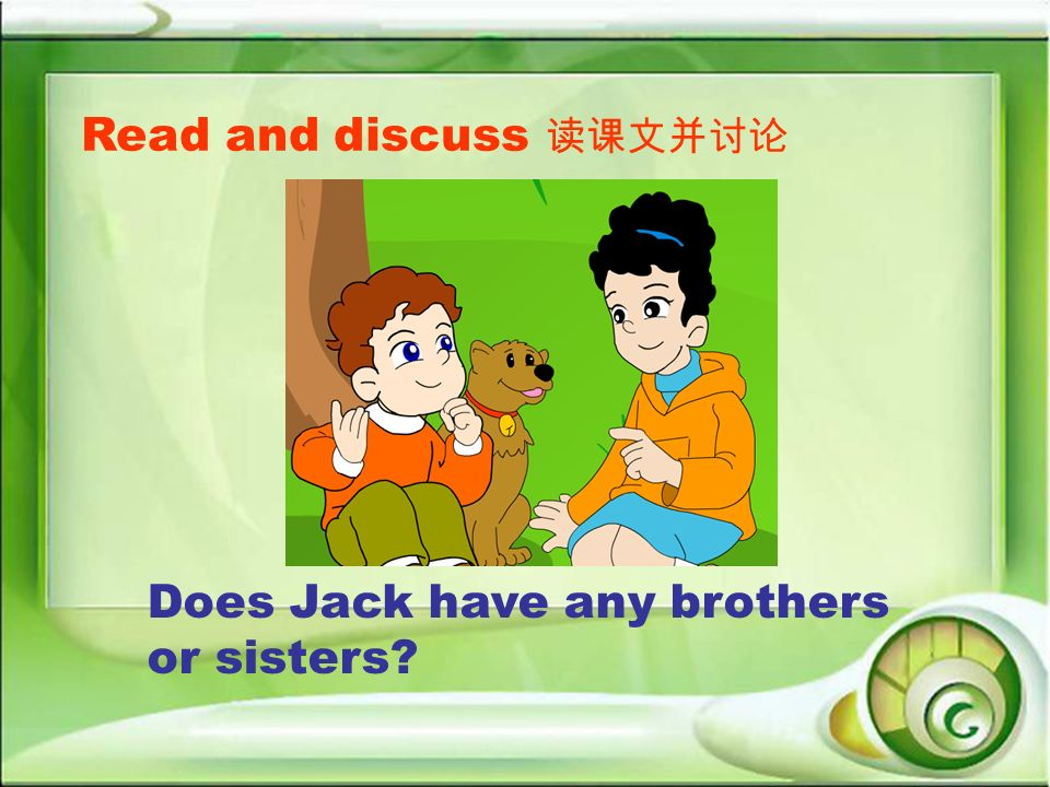 Read and discuss Does Jack have any brothers or sisters?
