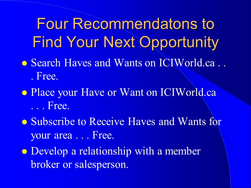 Four Recommendatons to Find Your Next Opportunity l Search Haves and Wants on ICIWorld.ca...