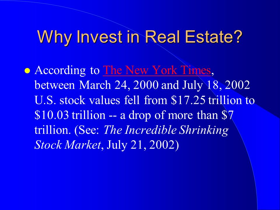 Why Invest in Real Estate.