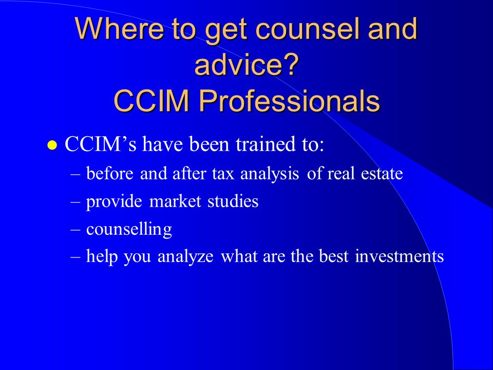 Where to get counsel and advice.