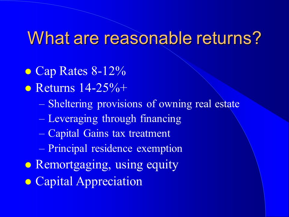 What are reasonable returns.