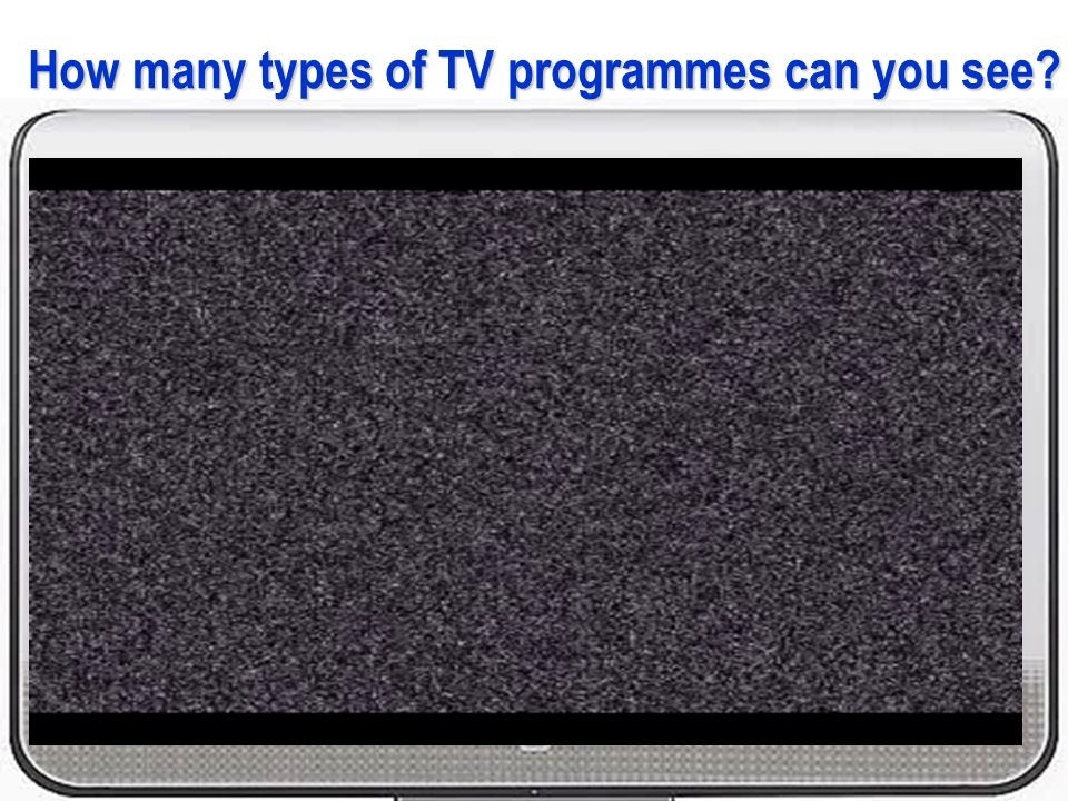 How many types of TV programmes can you see?
