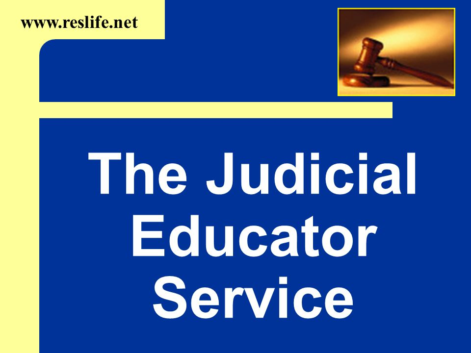 The Judicial Educator Service