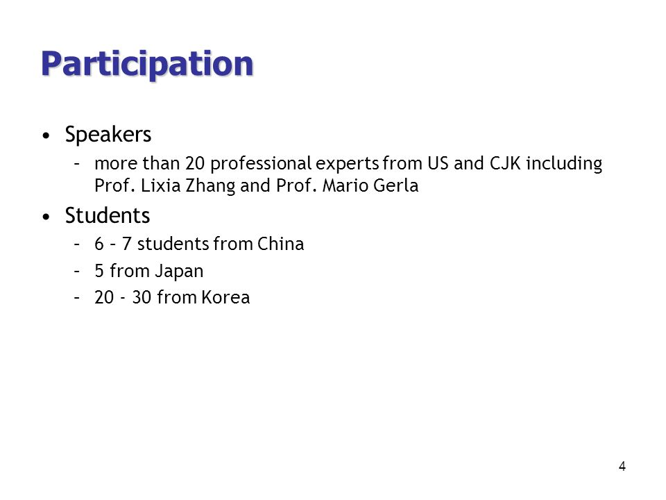 Participation Speakers –more than 20 professional experts from US and CJK including Prof.
