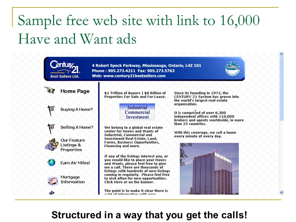 Sample free web site with link to 16,000 Have and Want ads Structured in a way that you get the calls!