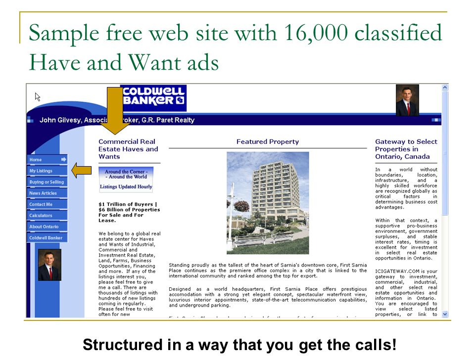 Sample free web site with 16,000 classified Have and Want ads Structured in a way that you get the calls!