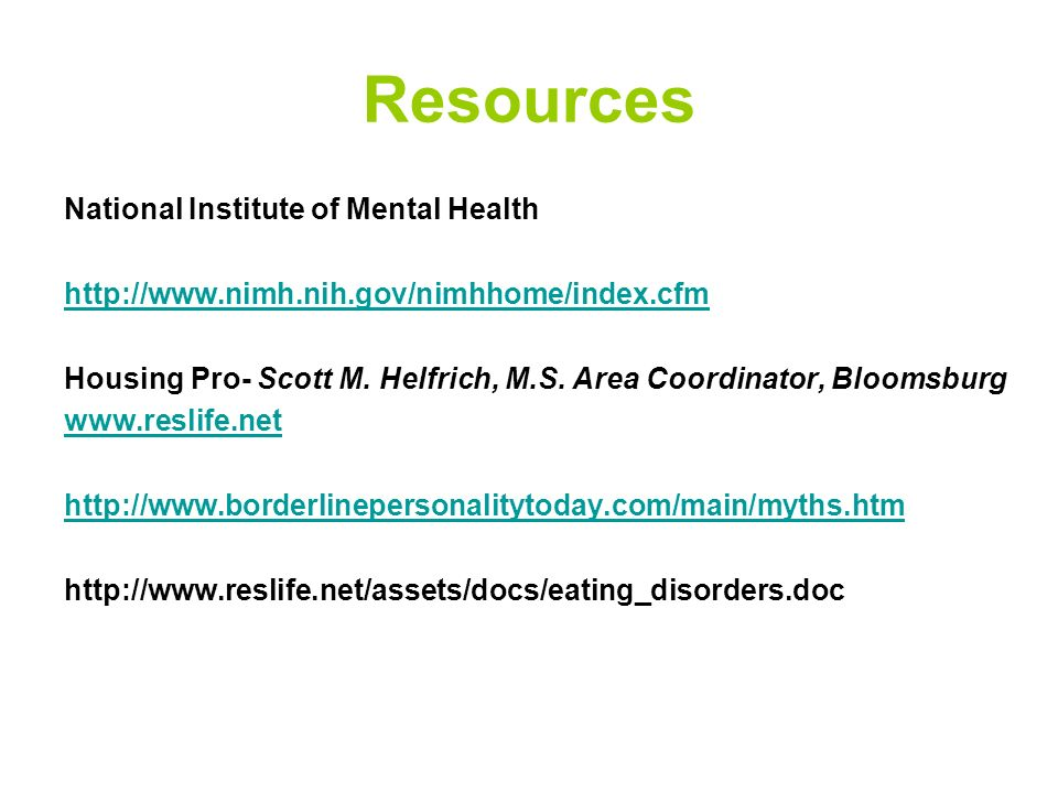 Resources National Mental Health Association: www.nmha.org Anxiety Disorders Association of America: www.adaa.org The Anxiety-Panic Internet Resource: www.algy.com/anxiety/index.shtml Panic Anxiety Education Management Services: www.paems.com.au/index.html Anxiety/Panic Attack Resource Site: www.anxietypanic.com Freedom From Fear: www.freedomfromfear.com National Anxiety Foundation: http://lexington-on- line.com/naf.html National Institute of Mental Health: www.nimh.nih.gov Obsessive-Compulsive Foundation: www.ocfoundation.org