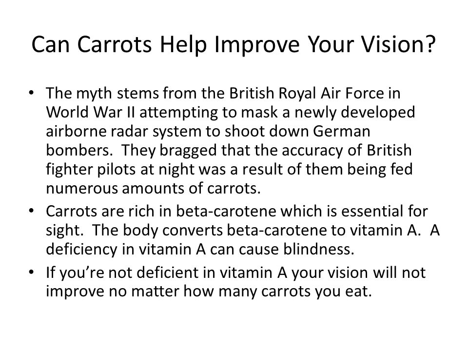 Can Carrots Help Improve Your Vision.