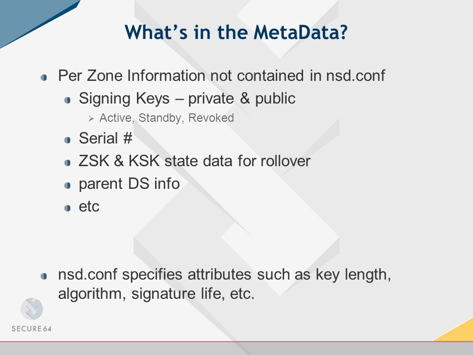 Whats in the MetaData.