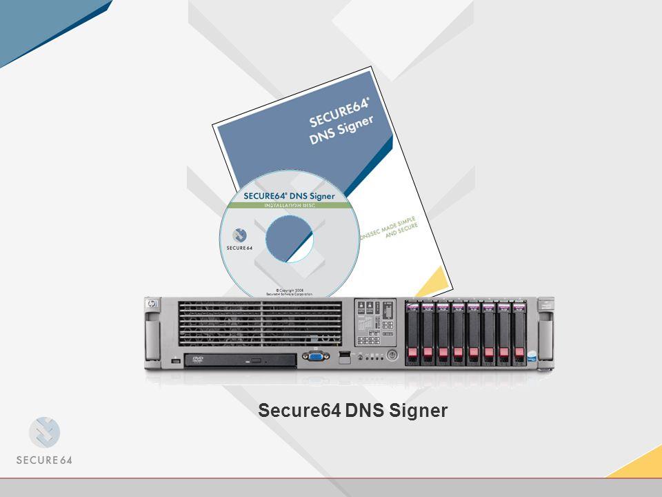 Secure64 DNS Signer