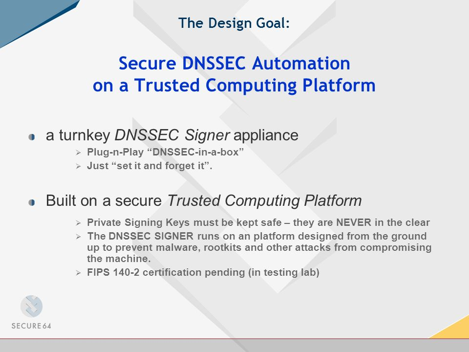 Simple to Configure SERVER: # Default signing policy Dnssec-automate: ON Dnssec-notify: admin@mydomain.com Dnssec-ksk: 1024 RSASHA1 Dnssec-ksk-rollover: 0 2 1 2,8 * Dnssec-ksk-siglife 7D Dnssec-zsk: 2048 RSASHA1 Dnssec:zsk-rollover: 0 1 1 * * Dnssec-zsk-siglife 7D Dnssec-nsec-type: nsec3 Dnssec-nsec-settings: OPT-OUT 12 aabbccdd ZONE: Name: myzone.