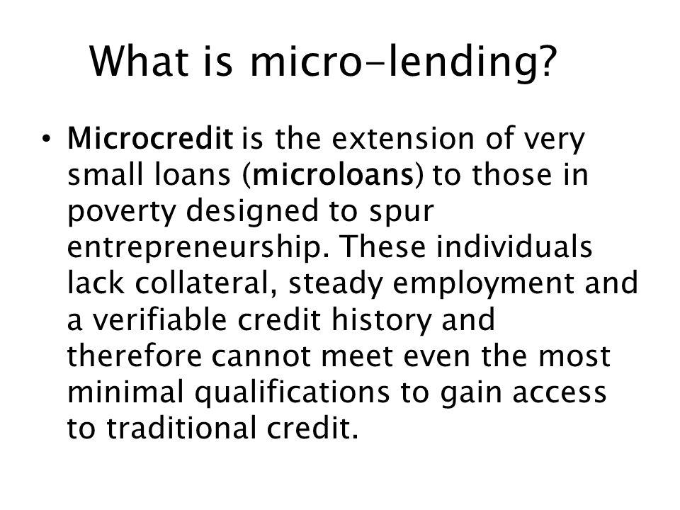 What is micro-lending.