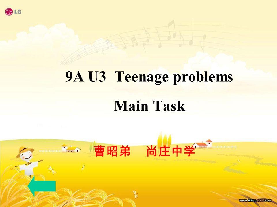 9A U3 Teenage problems Main Task