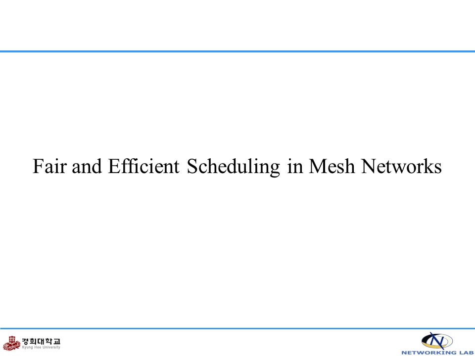 Fair and Efficient Scheduling in Mesh Networks