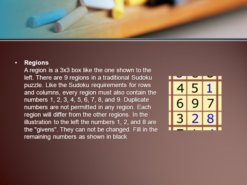 Regions A region is a 3x3 box like the one shown to the left.
