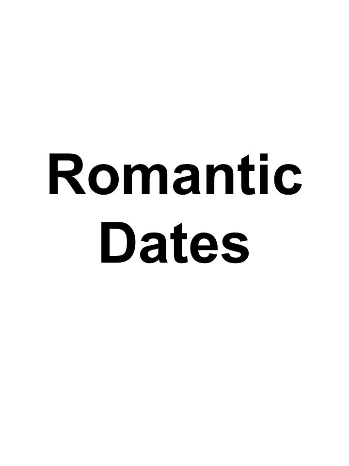Romantic Dates