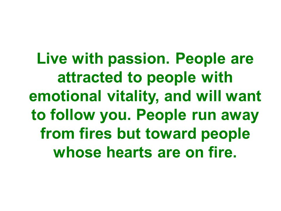 Live with passion.