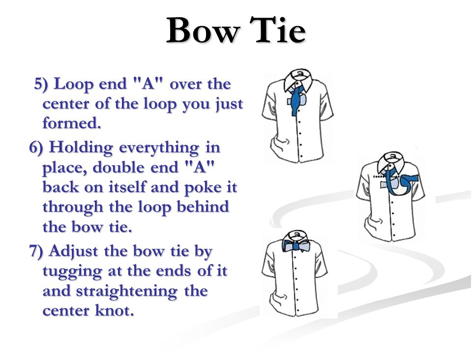 Bow Tie 5) Loop end A over the center of the loop you just formed.