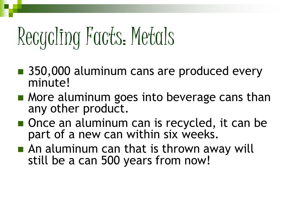 Recycling Facts: Glass Every month, we throw out enough glass bottles and jars to fill up a giant skyscraper.