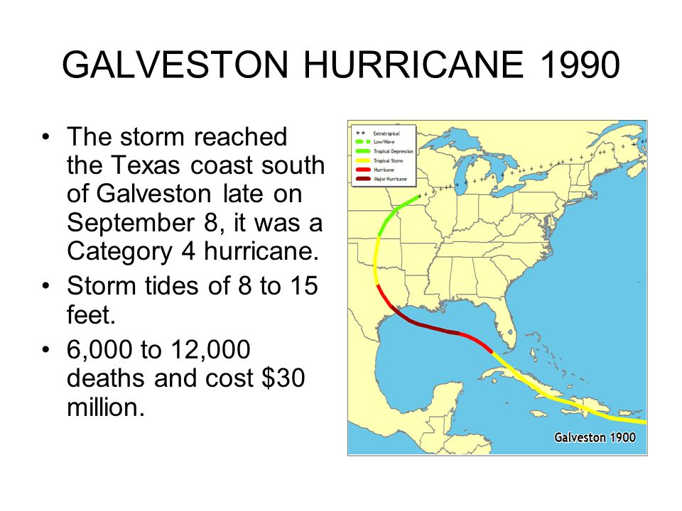 GALVESTON HURRICANE 1990 The storm reached the Texas coast south of Galveston late on September 8, it was a Category 4 hurricane.