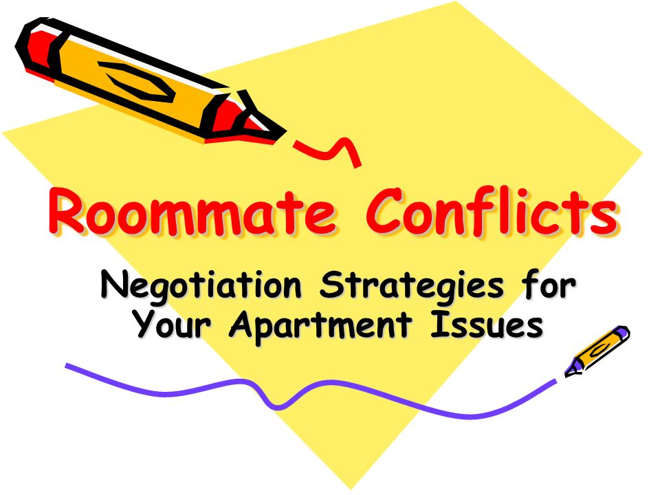 Roommate Conflicts Negotiation Strategies for Your Apartment Issues