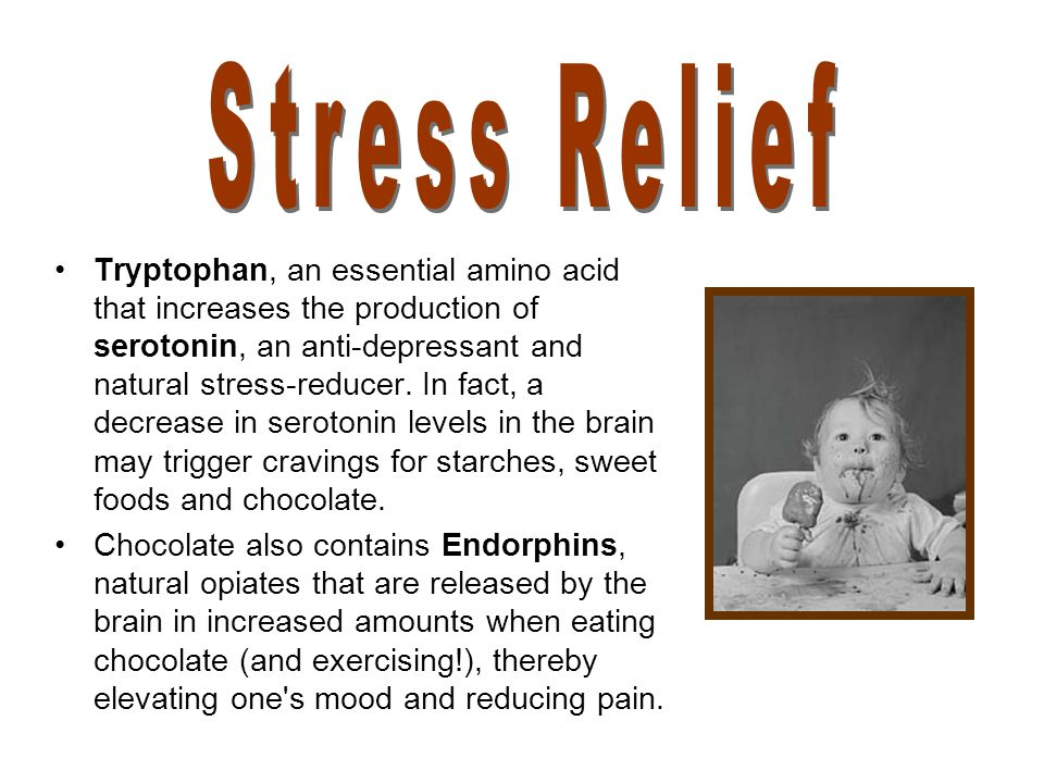 Tryptophan, an essential amino acid that increases the production of serotonin, an anti-depressant and natural stress-reducer.
