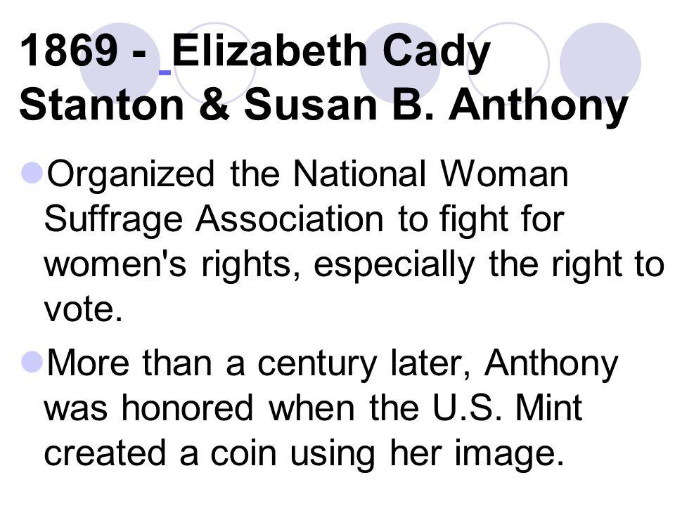 1869 - Elizabeth Cady Stanton & Susan B.